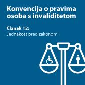 Konvencija o pravima osoba s invaliditetom, članak 12: Jednakost pred zakonom